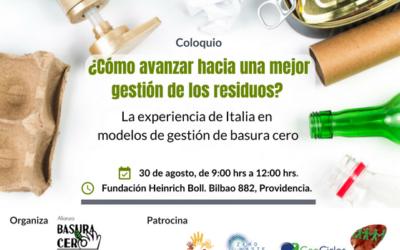 Alianza Basura Cero Chile: 28 y 30 de agosto, seminario y coloquio internacional