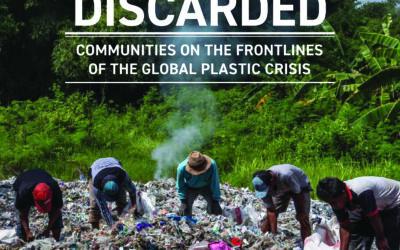 [Reporte] DESECHADOS: Comunidades en primera línea de la crisis global del plástico
