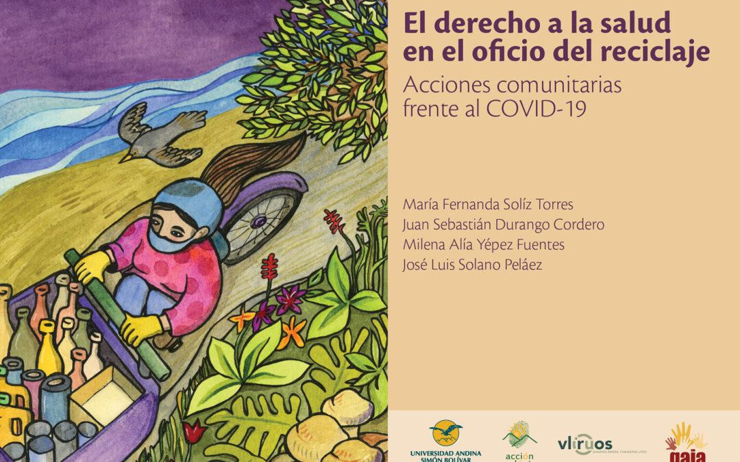 """Nuevo libro """"El Derecho a la salud en el oficio del reciclaje: Acciones comunitarias frente al COVID-19"""""""
