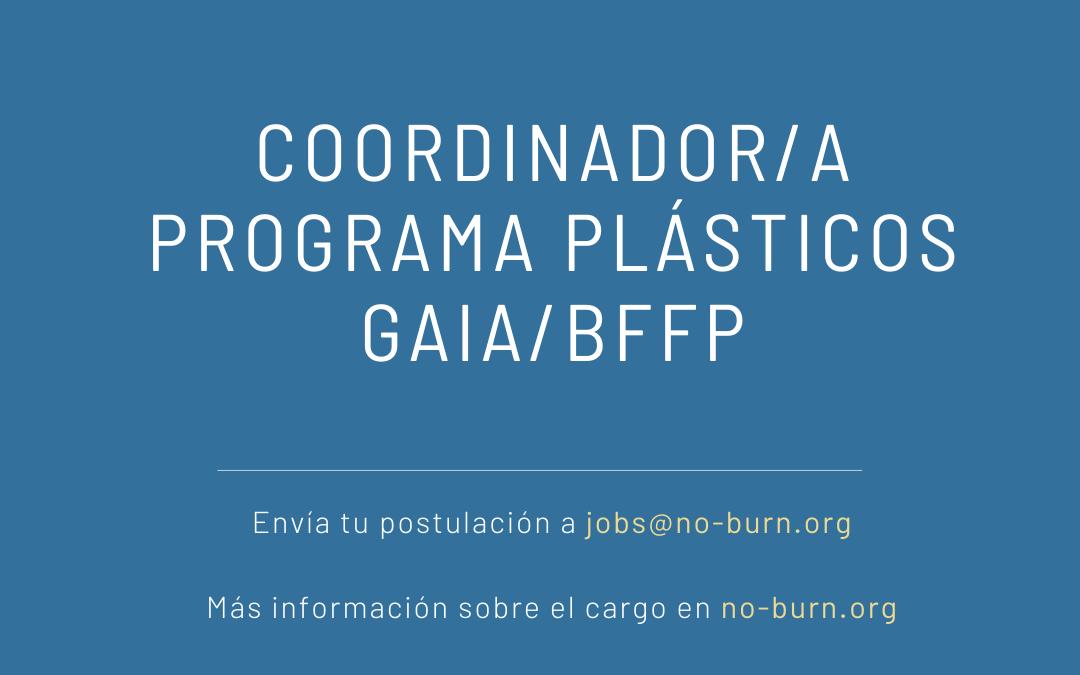 [Oferta laboral] Coordinador/a Programa Plásticos GAIA/BFFP