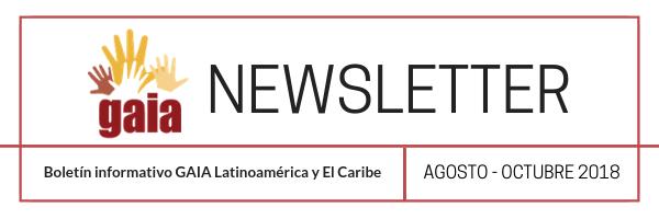 Newsletter GAIA Latinoamérica y El Caribe: noticias de agosto, septiembre y octubre