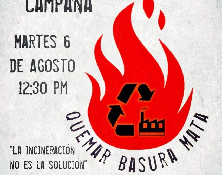 En México dicen: La incineración no es la solución, quemar basura mata