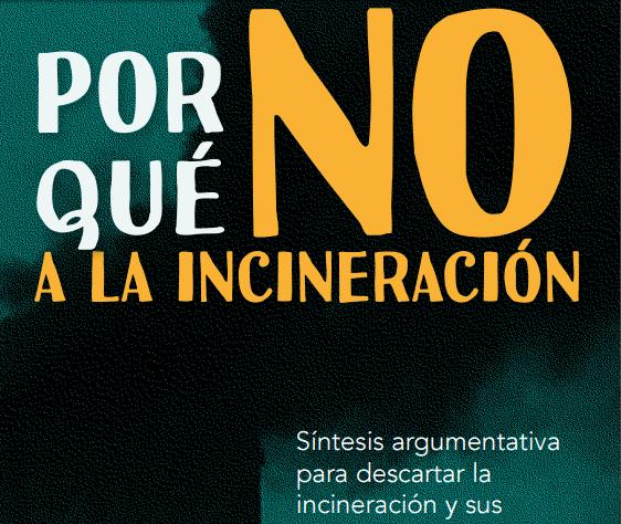 Por qué NO a la Incineración, información para la acción